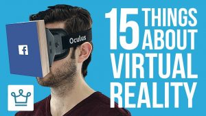 15 Things You Didn't Know About The Virtual Reality Industry