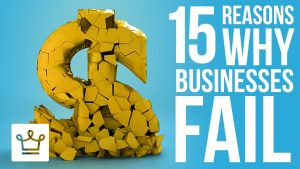 15 Reasons Why Businesses Fail