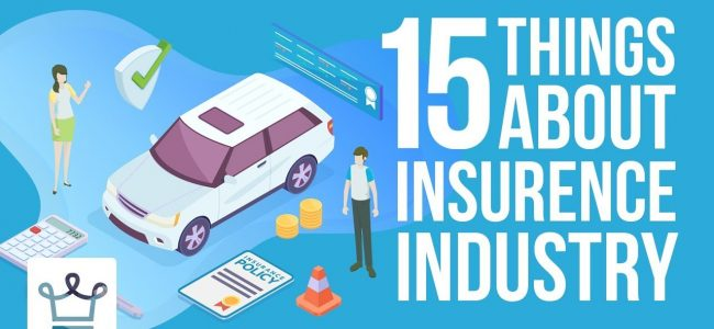 15 Things You Didn't Know About The Insurance Industry