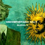 Uncomfortable ideas alux artwork