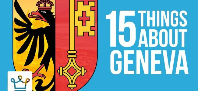 15 Things You Didn't Know About Geneva