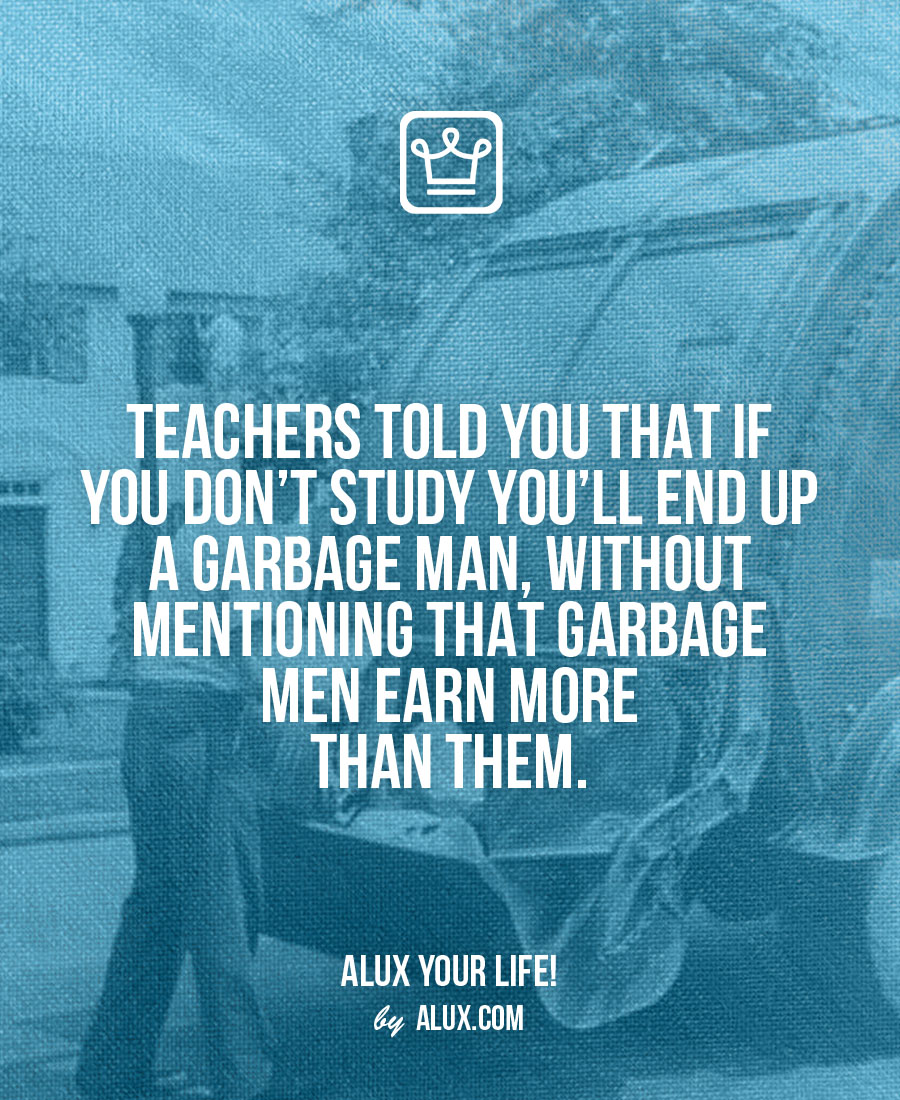Teachers earn less than garbagemen Uncomfortable ideas that make you think