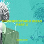 uncomfortable ideas that make you think part 2 artwork alux