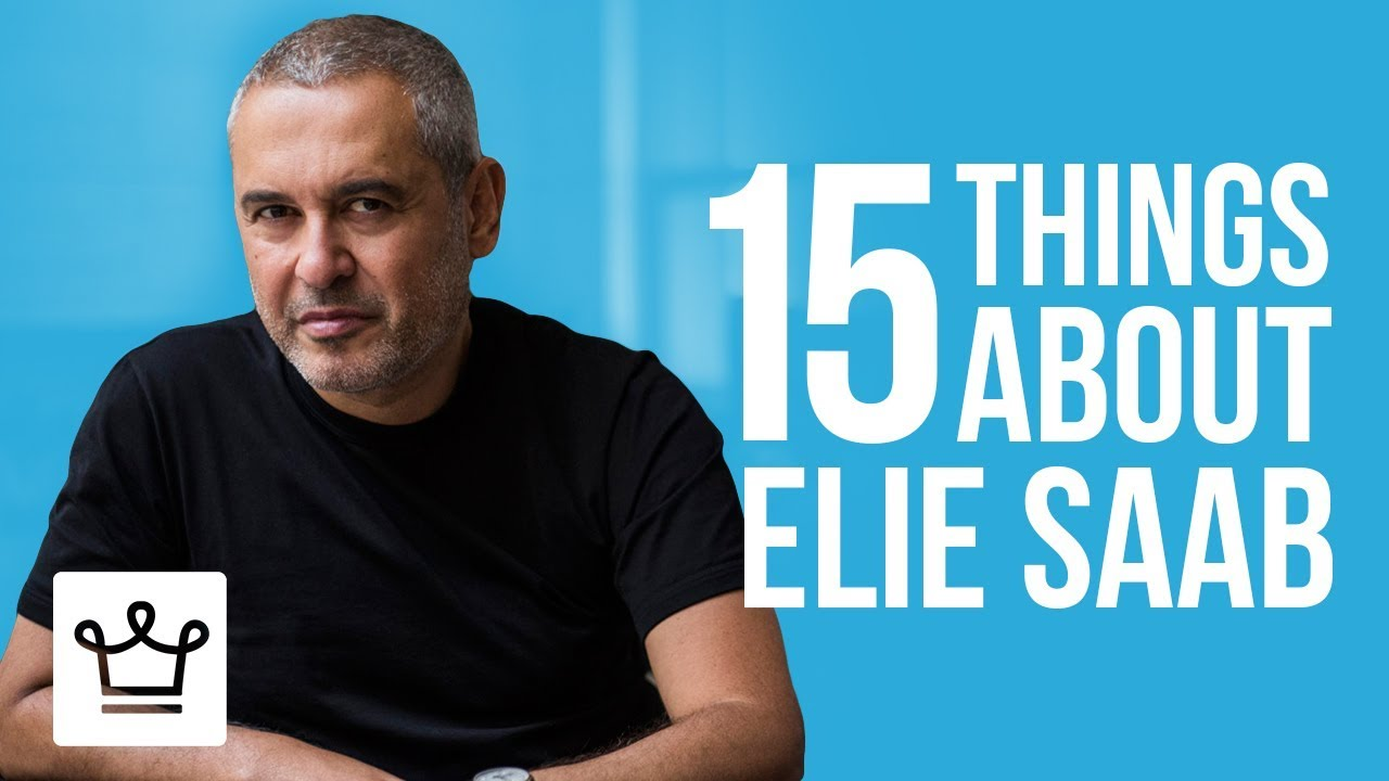 15 Things You Didn't know About Elie Saab
