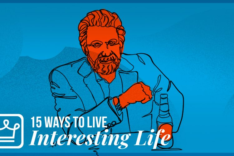 15 ways to live an interesting life alux luxury video