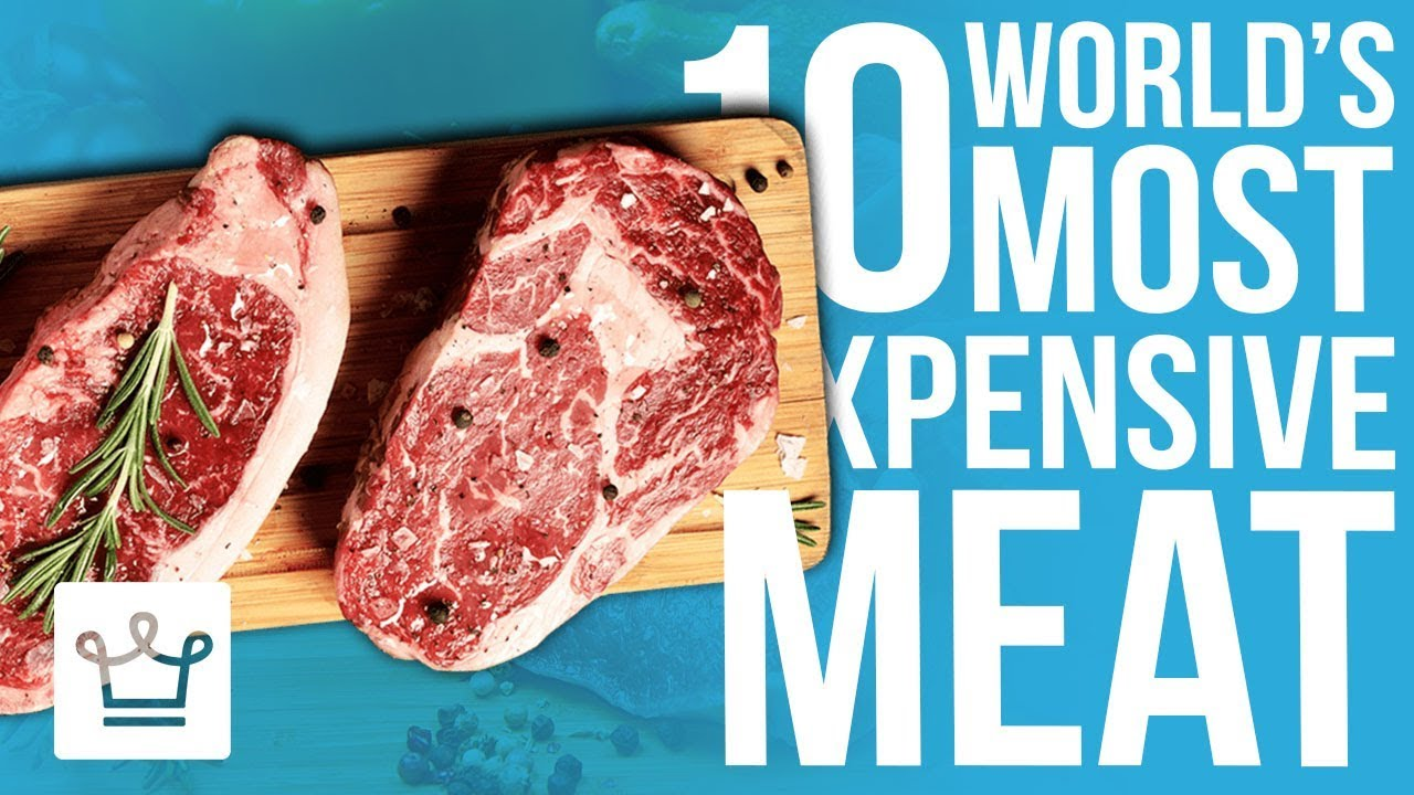 Top 10 Most Expensive Meat In The World