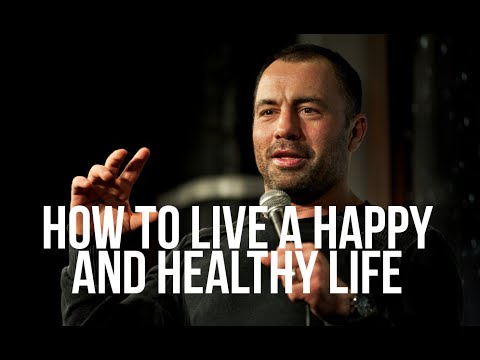 What is the best way to live your life? by Joe Rogan