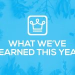 10 Lessons We've Learned This Year