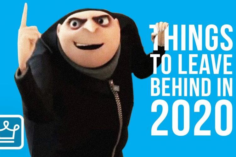 15 Things to Leave Behind in 2020