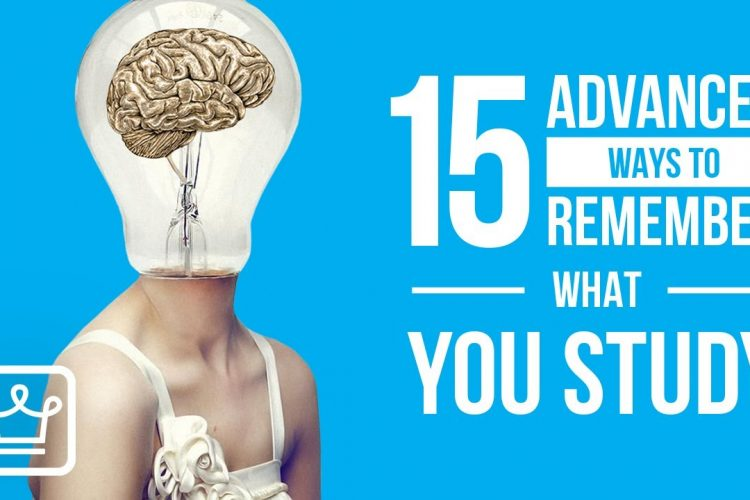 15 Advanced Ways to Remember What You Study