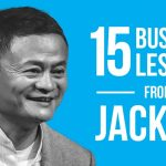 15 Business Lessons from Jack Ma