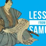 15 Life Lessons To Learn From the Samurai . Samurai from japan