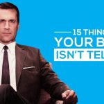 15 Things Your Boss Isn't Telling You (But You Need to Know) work advice